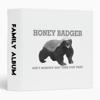 Honey Badger Ain't Nobody Got Time For That Binder