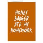 Honey Badger Ate My Homework Greeting Card