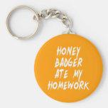 Honey Badger Ate My Homework Key Chains
