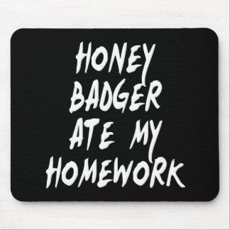 Honey Badger Ate My Homework Mousepads
