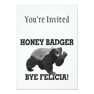 Honey Badger Bye Felicia Card