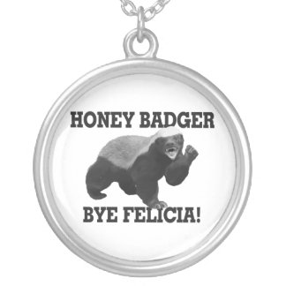 Honey Badger Bye Felicia Silver Plated Necklace