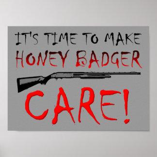 Honey Badger Care Poster