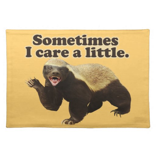 Honey Badger Cares Placemat