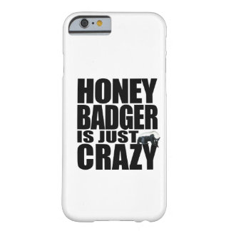 Honey Badger Barely There iPhone 6 Case