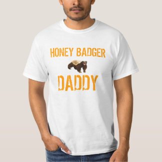 HONEY BADGER DADDY T-Shirt