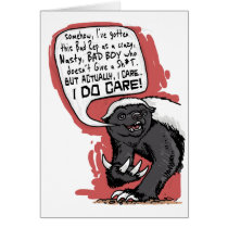 Honey Badger does Care