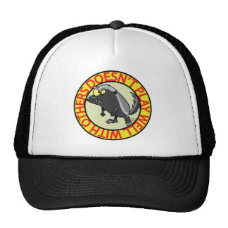 HONEY BADGER doesnt play well with others Trucker Hat