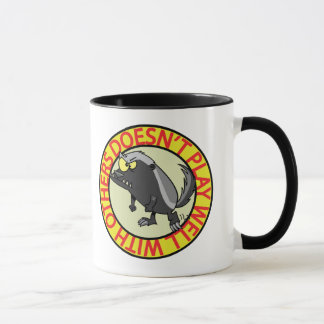 HONEY BADGER doesnt play well with others Mug