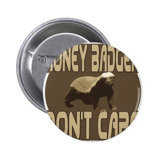 honey badger dont care 2 pinback buttons