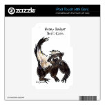Honey Badger Don't Care Cartoon Skins For iPod Touch 4G