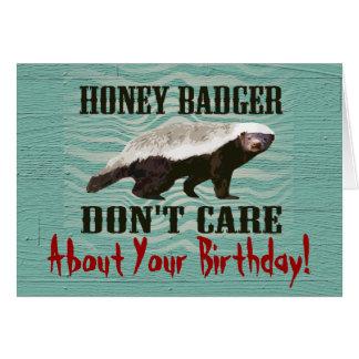 Honey Badger Don't Care Funny Birthday Card