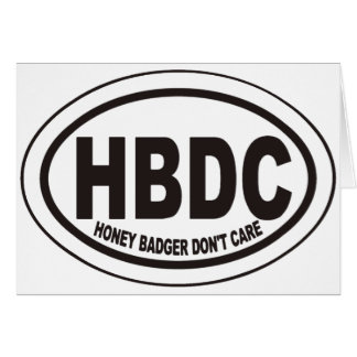 Honey Badger Don't Care HBDC Cards & Invites