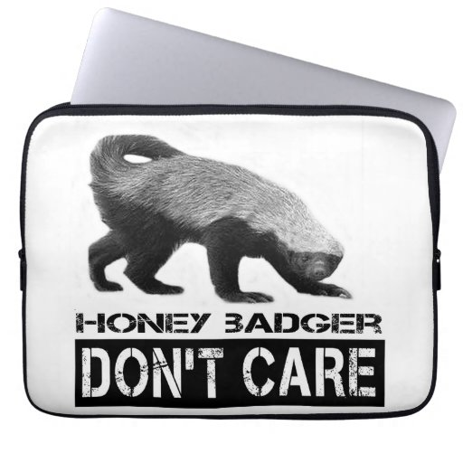 Honey Badger DON'T CARE in B/W Computer Sleeves