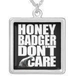 Honey Badger Don't Care Necklace
