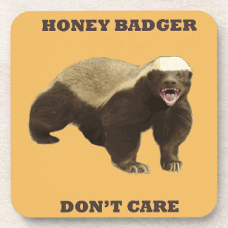 Honey Badger Don't Care On Beeswax Background Beverage Coaster