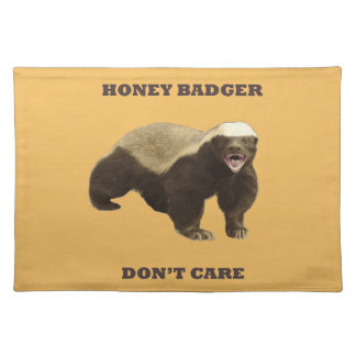 Honey Badger Don't Care On Beeswax Background Placemat