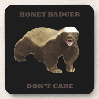 Honey Badger Don't Care On Black Background. Funny Drink Coasters