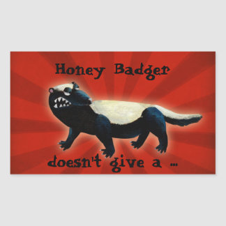 Honey Badger  don't care! Rectangle Stickers