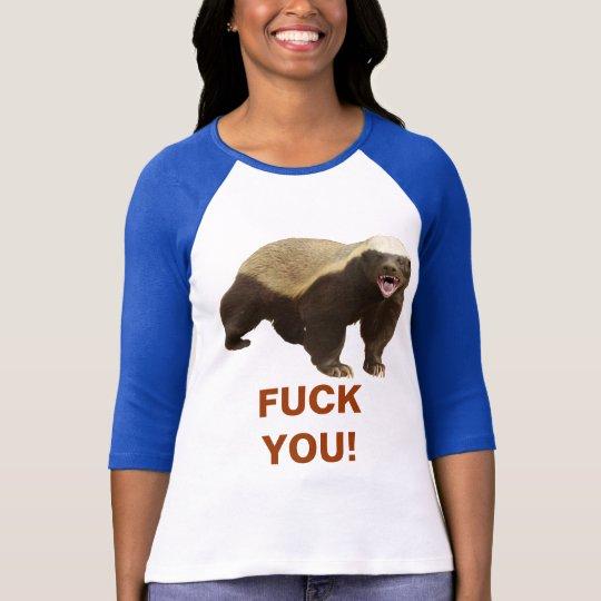 Honey Badger Don't Give A Sh*T T-shirt