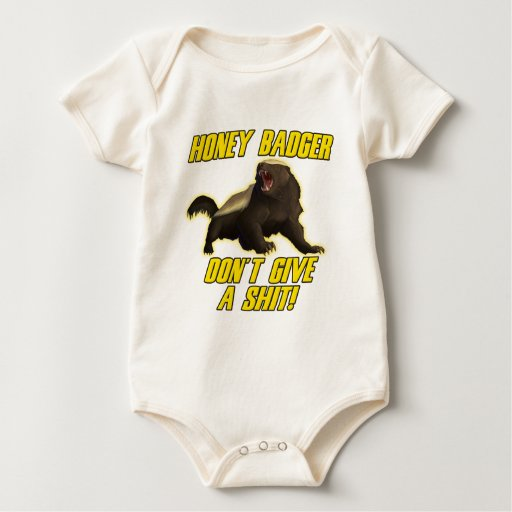Honey Badger Don't Give A Shit Baby Bodysuit