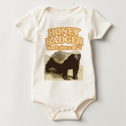 Honey Badger Dont Give a Shit baby shirt