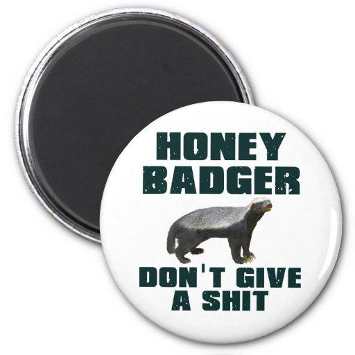 Honey Badger Don't Give A Shit Fridge Magnet
