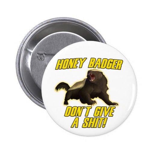 Honey Badger Don't Give A Shit Pins