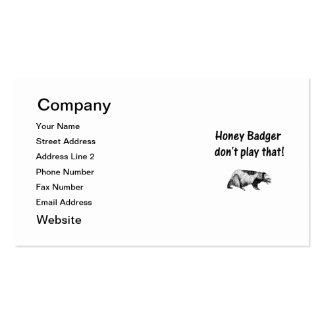 honey badger don't play that business card