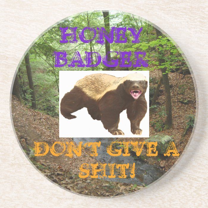 Honey Badger Drink Coaster