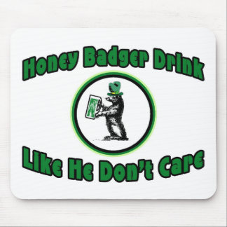 Honey Badger Drink Mouse Pad