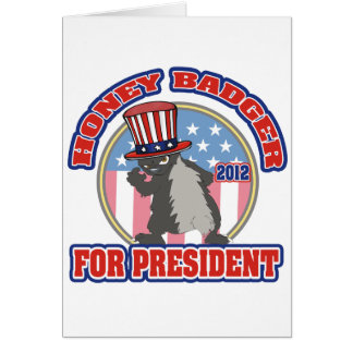 honey badger for president 2012 card