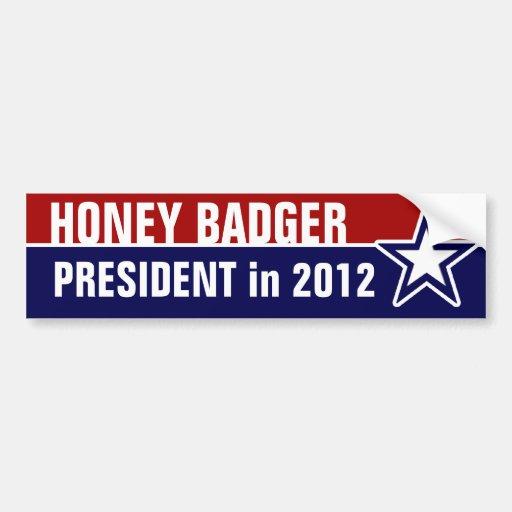 Honey Badger for President Car Bumper Sticker