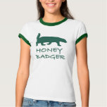 Honey Badger green T-Shirt