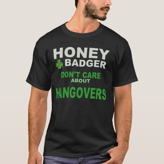 HONEY BADGER HANGOVER T-Shirt