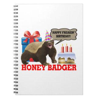 Honey Badger Happy Freakin' Birthday Notebook
