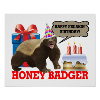 Honey Badger Happy Freakin' Birthday Poster