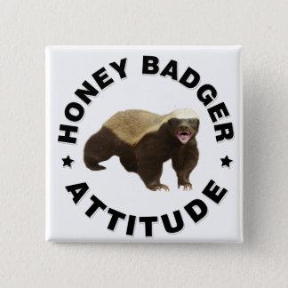 Honey badger has attitude pinback button