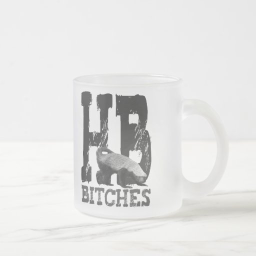 Honey Badger HB Bitches! 10 Oz Frosted Glass Coffee Mug