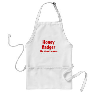 Honey Badger He Dont Care Adult Apron