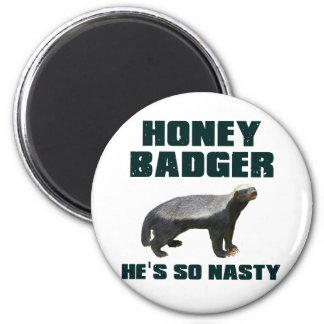 Honey Badger He's So Nasty 2 Inch Round Magnet