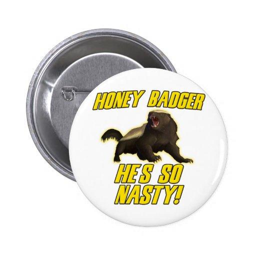 Honey Badger He's So Nasty Pinback Buttons