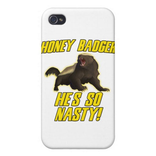 Honey Badger He's So Nasty Covers For iPhone 4