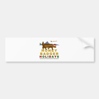 honey badger holidays bumper sticker