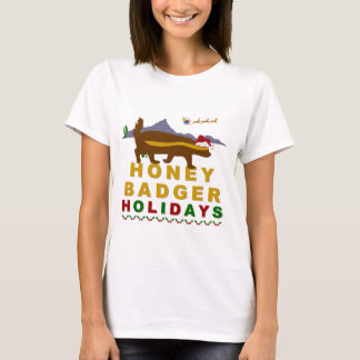 honey badger holidays T-Shirt