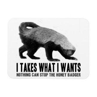 Honey Badger - I Takes What I Wants Magnet