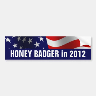 Honey Badger in 2012 Bumper Sticker
