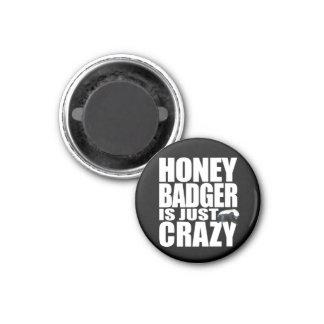 Honey Badger Is Just Crazy Magnet