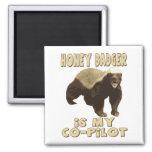 Honey Badger Is My Co-Pilot Magnet
