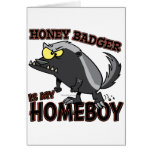 honey badger is my homeboy greeting card